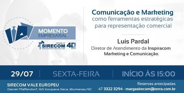 Participe do Momento Empresarial do SIRECOM Vale Europeu dia 29/07