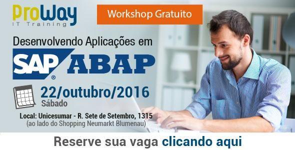Desenvolvedores: participem do Workshop Gratuito Desenvolvendo Aplicações em SAP - ABAP