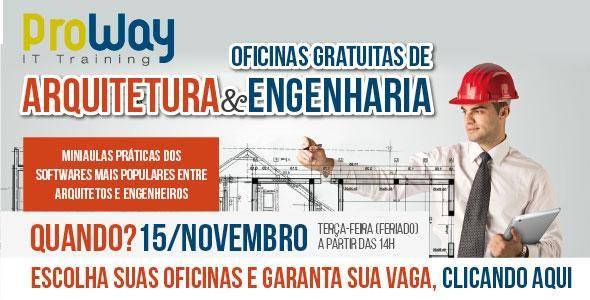 ProWay promoverá Oficinas Gratuitas de Arquitetura e Engenharia