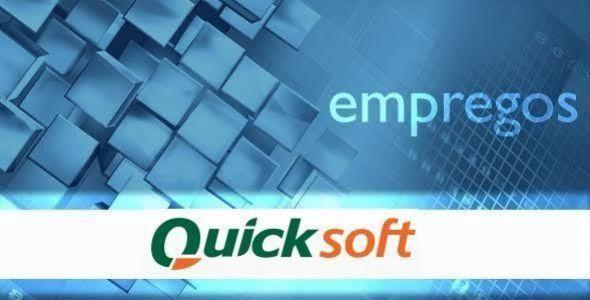 Quick Soft tem vagas para Analista de Sistemas e Coordenador de Desenvolvimento