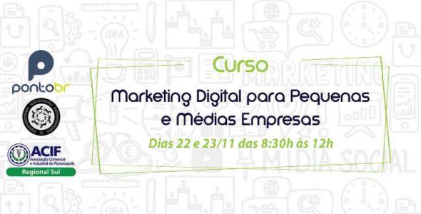 Acif Sul promove curso de Marketing Digital para pequenos e médios empresários