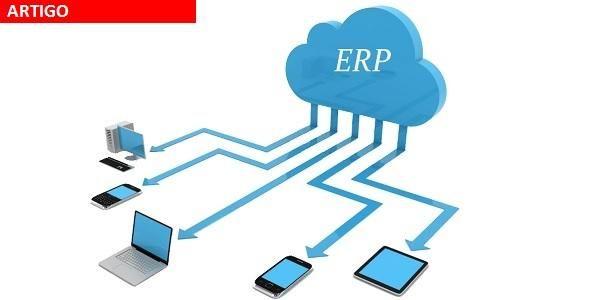 ERP – Porque implantar um sistema integrado de gestão empresarial