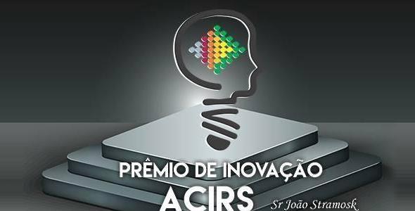 34 empresas concorrerão ao Prêmio de Inovação da ACIRS