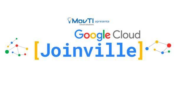 Evento sobre Google Cloud Platform acontece em Joinville