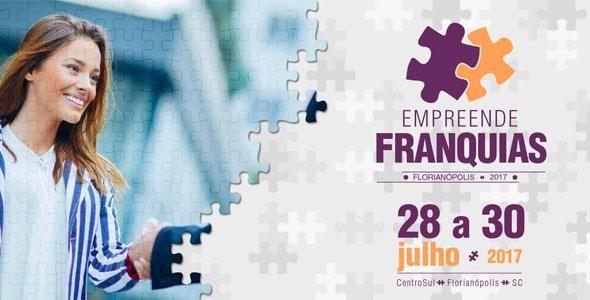Empreende Franquias será nos dias 28, 29 e 30 de julho, no CentroSul