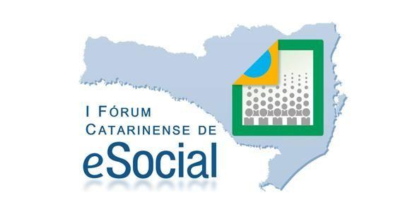 I Fórum sobre eSocial acontece em Chapecó no dia 15 de agosto