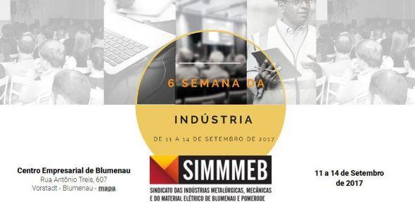 6ª Semana da Indústria do SIMMMEB inicia na esta segunda