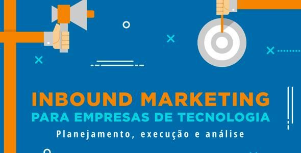 Evento traz técnicas avançadas de Inbound Marketing para empresas de TI