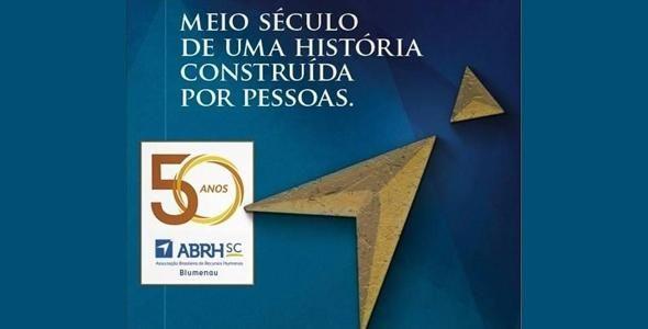 ABRH Blumenau realiza evento para comemorar 50 anos