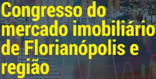 Florianópolis irá receber o Congresso do Mercado Imobiliário