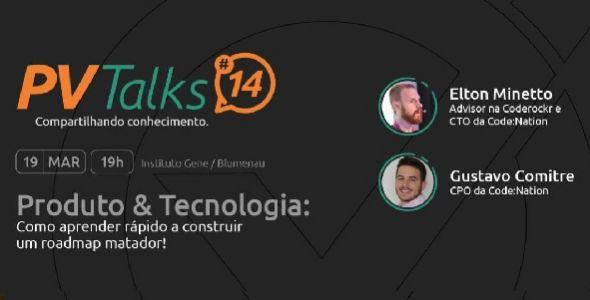 Próxima edição do PVTalks acontece dia 19, em Blumenau