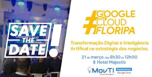 Florianópolis sedia a 2º edição do Google Cloud Floripa