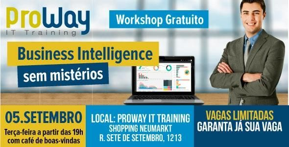 ProWay promove Workshop Gratuito Business Intelligence Sem Mistérios