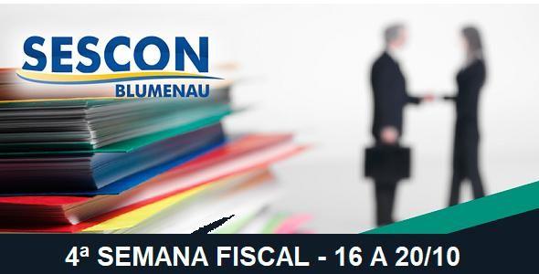 Sescon Blumenau promove 4ª Semana Fiscal em Blumenau