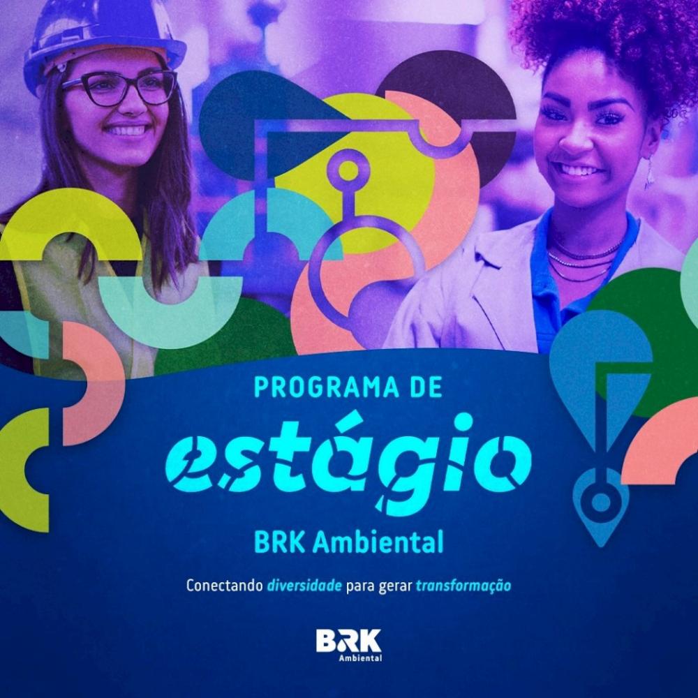 BRK Ambiental está com inscrições abertas para o Programa de Estágio 2021