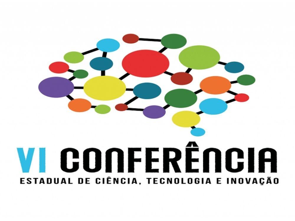 Abertas inscrições para fase regional da VI Conferência Estadual de Ciência, Tecnologia e Inovação